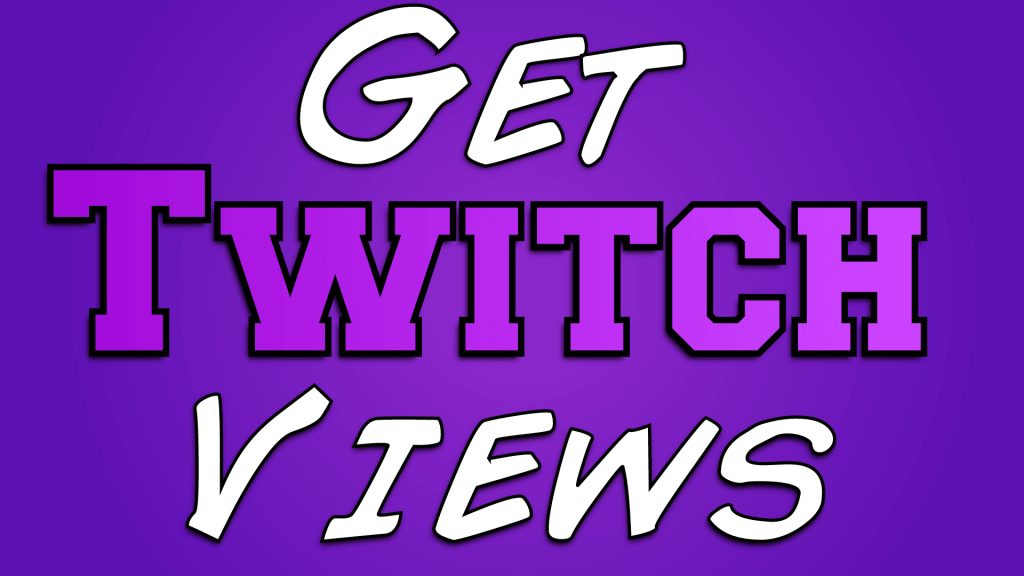How to get more views on Twitch