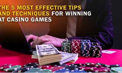 The 5 Most Effective Tips and Techniques for Winning at Casino Games